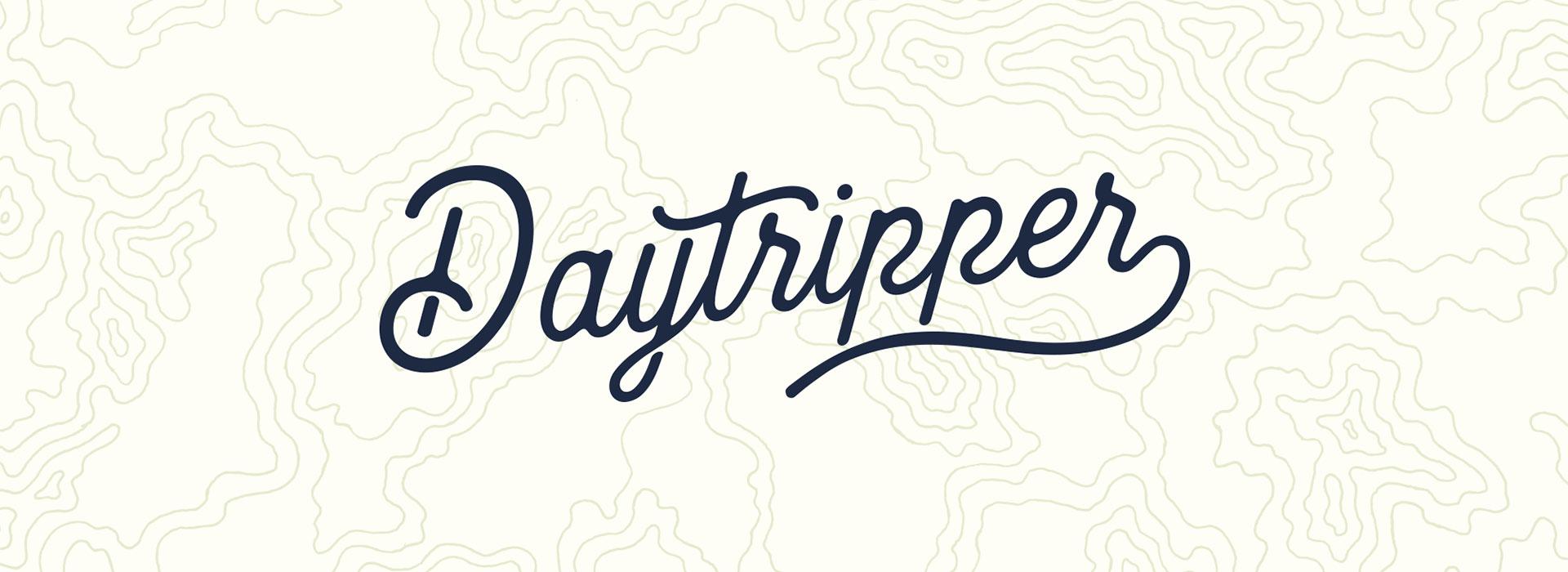 The Daytripper Design